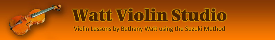 Watt Violin Studio - Violin Lessons by Bethany Watt using the Suzuki Method